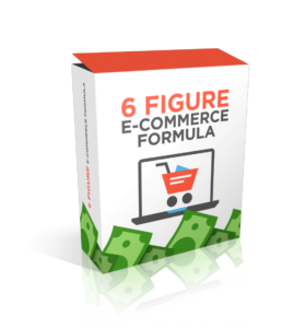 Six Figure E-commerce Formula